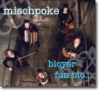 Mischpoke - bloyer fun blo ...
